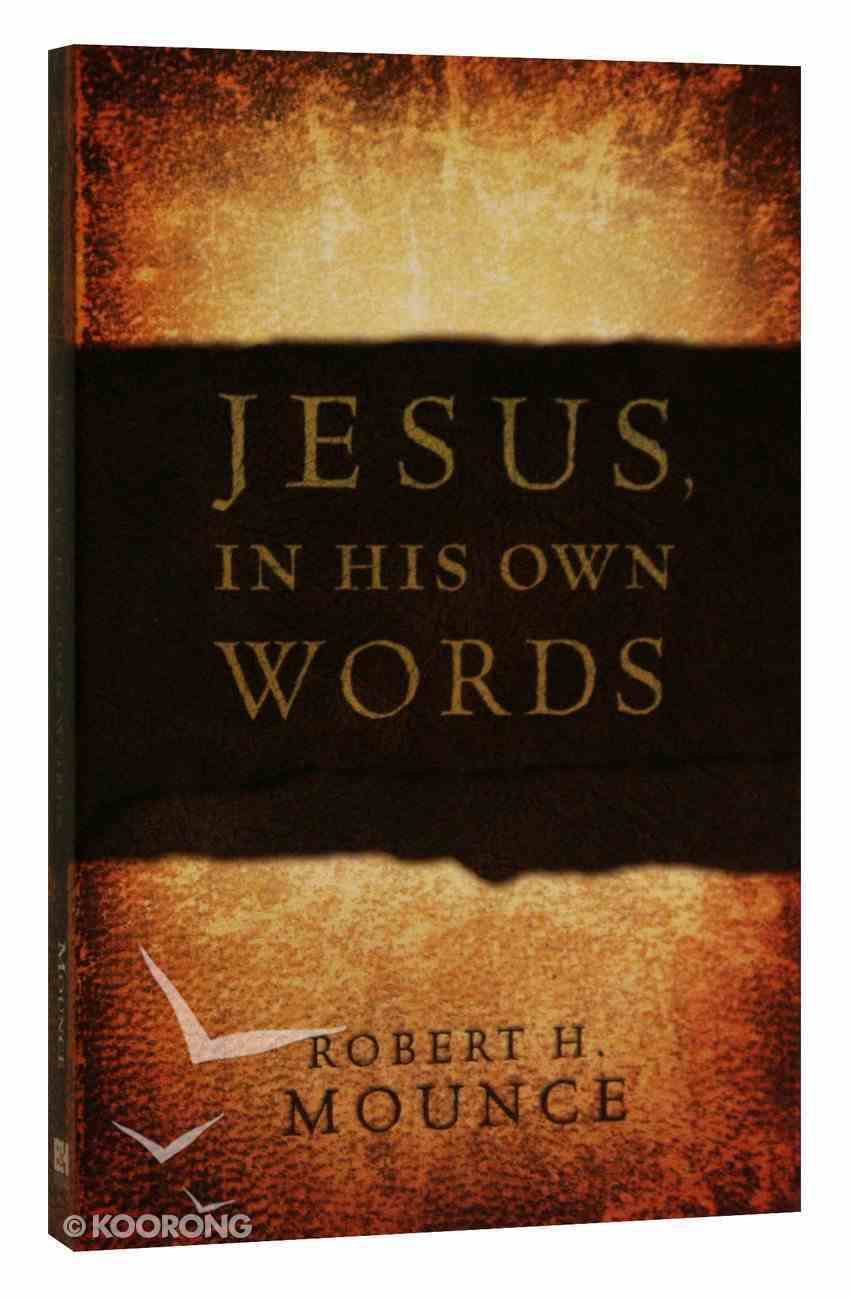 Jesus, in His Own Words Paperback