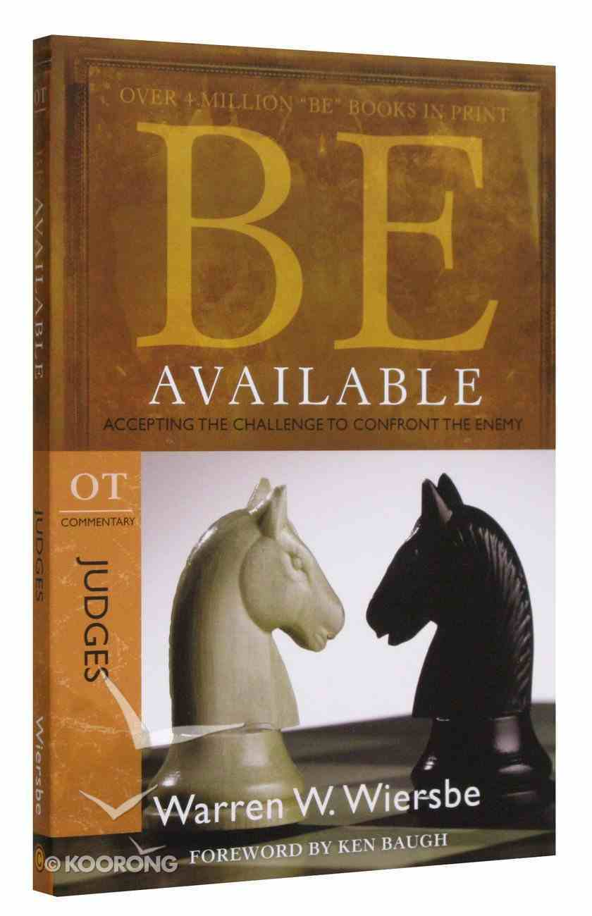 Be Available (Judges) (Be Series) Paperback