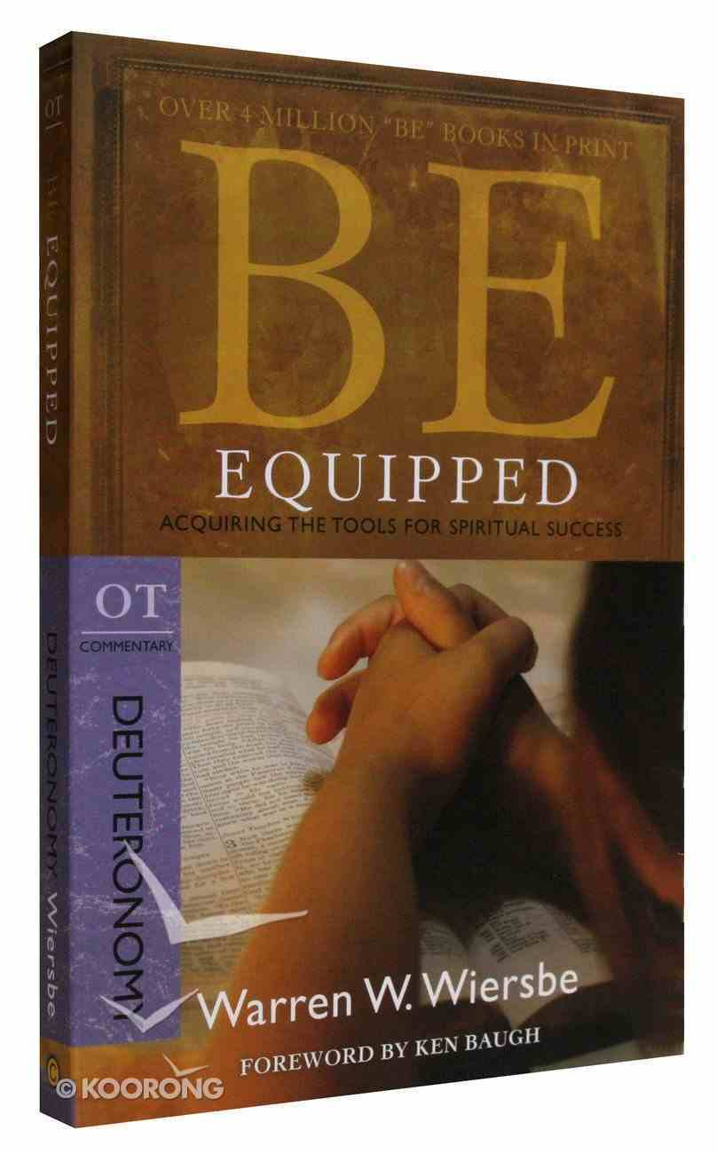 Be Equipped (Deuteronomy) (Be Series) Paperback