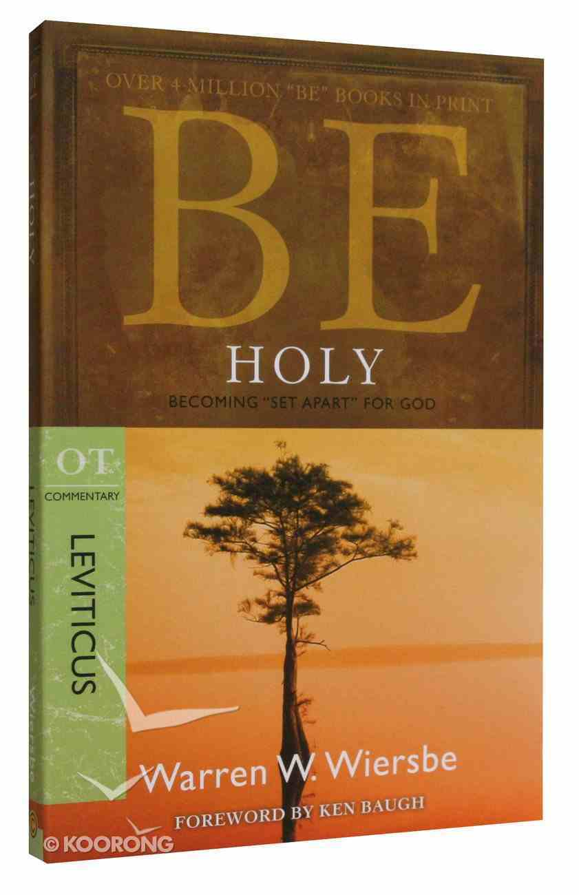 Be Holy (Leviticus) (Be Series) Paperback