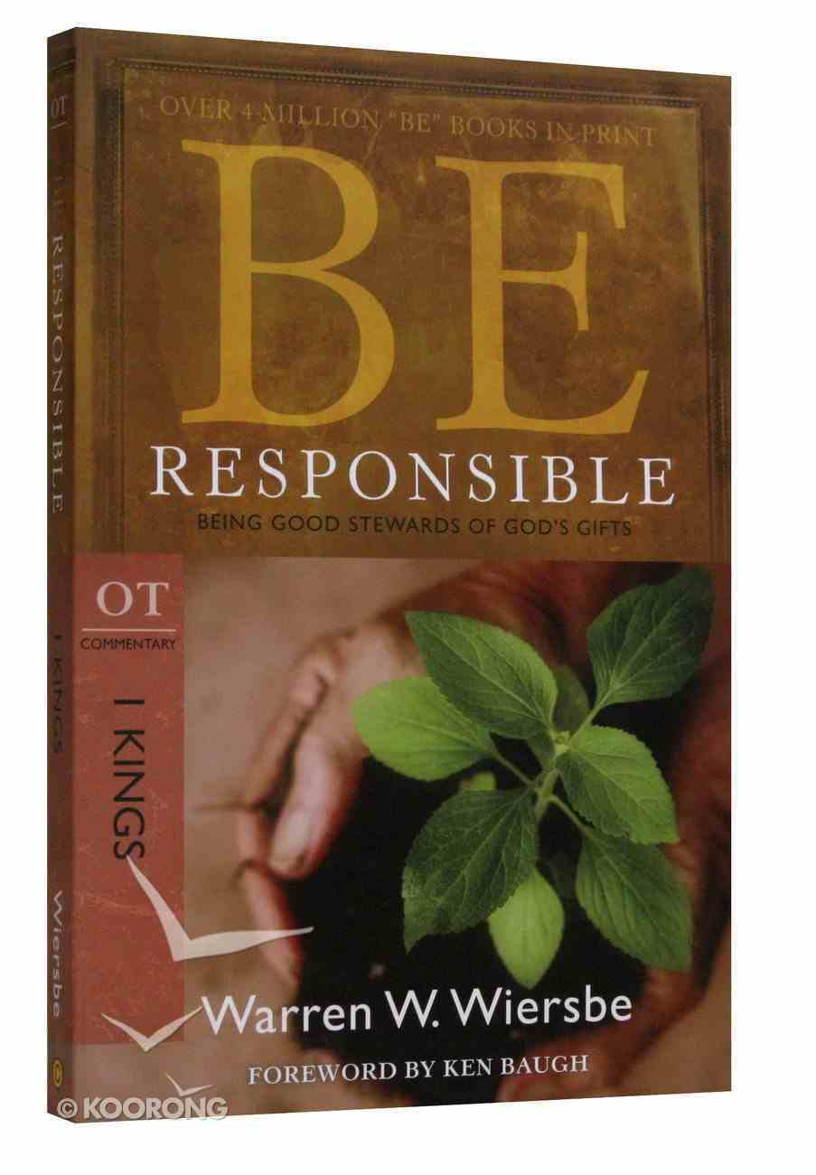 Be Responsible (1 Kings) (Be Series) Paperback