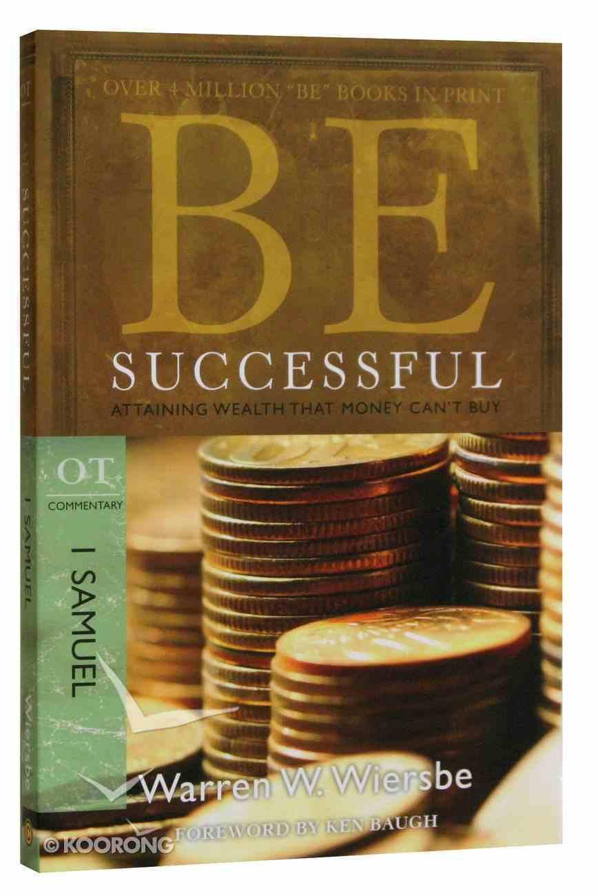 Be Successful (1 Samuel) (Be Series) Paperback