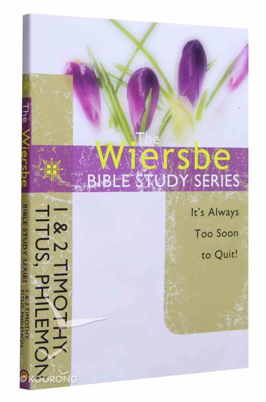 1 & 2 Timothy, Titus, Philemon (Wiersbe Bible Study Series) Paperback
