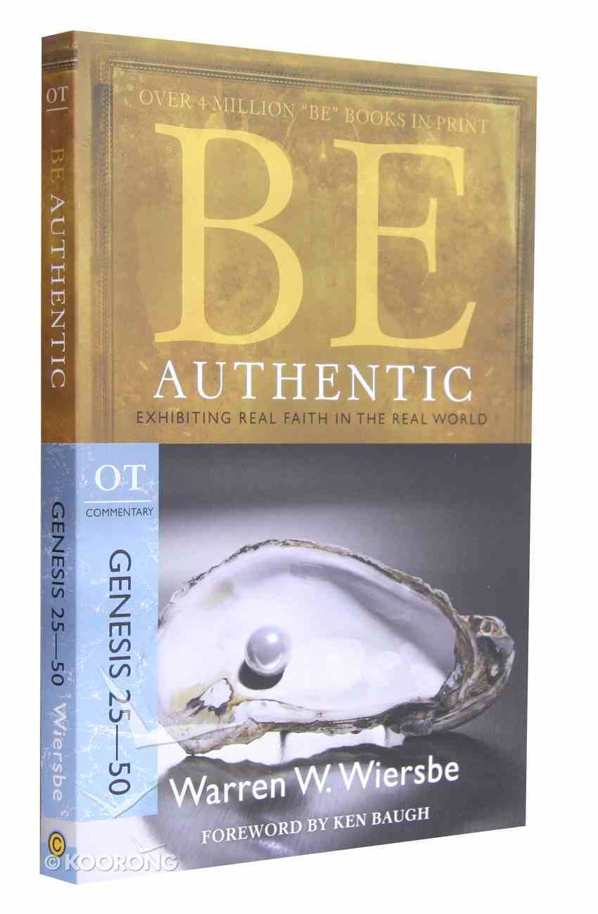 Be Authentic (Genesis 25-50) (Be Series) Paperback