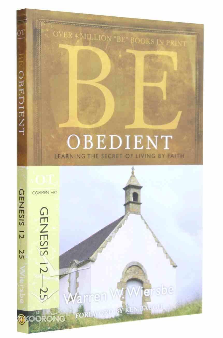 Be Obedient (Genesis 12-24) (Be Series) Paperback