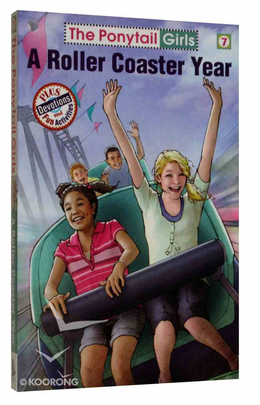 A Roller Coaster Year (#07 in Ponytail Girls Series) Paperback