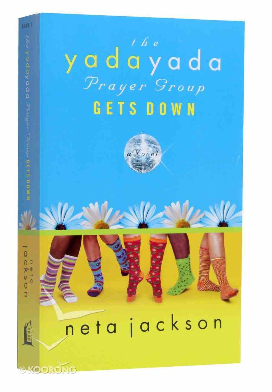 Gets Down (#02 in Yada Yada Prayer Group Series) Mass Market