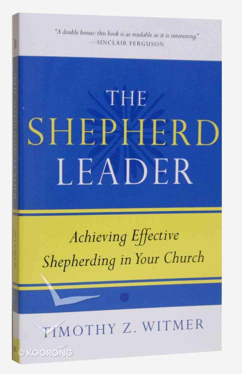 The Shepherd Leader Paperback