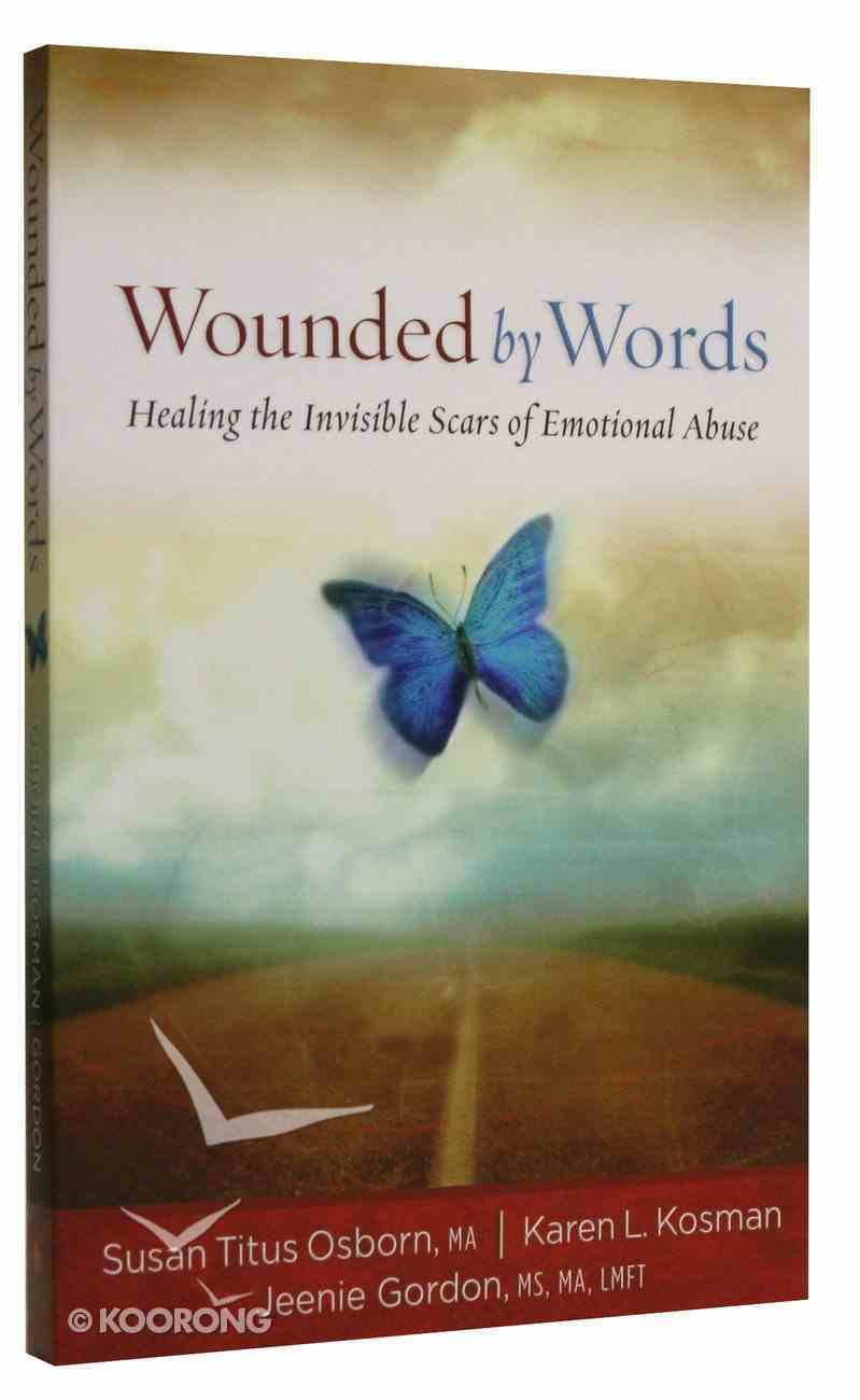 Wounded By Words Paperback