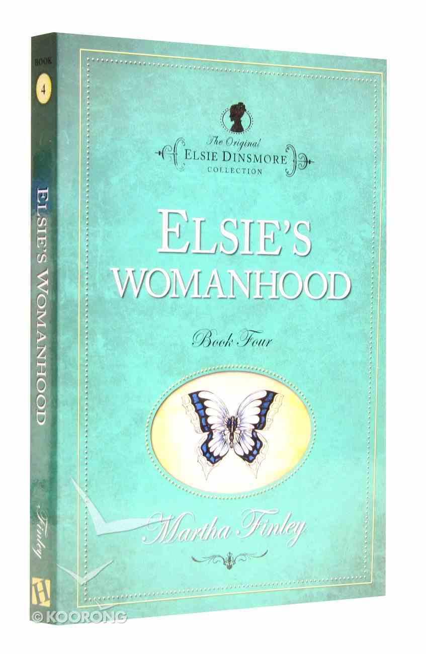 Elsie's Womanhood (#04 in Original Elsie Dinsmore Collection) Paperback