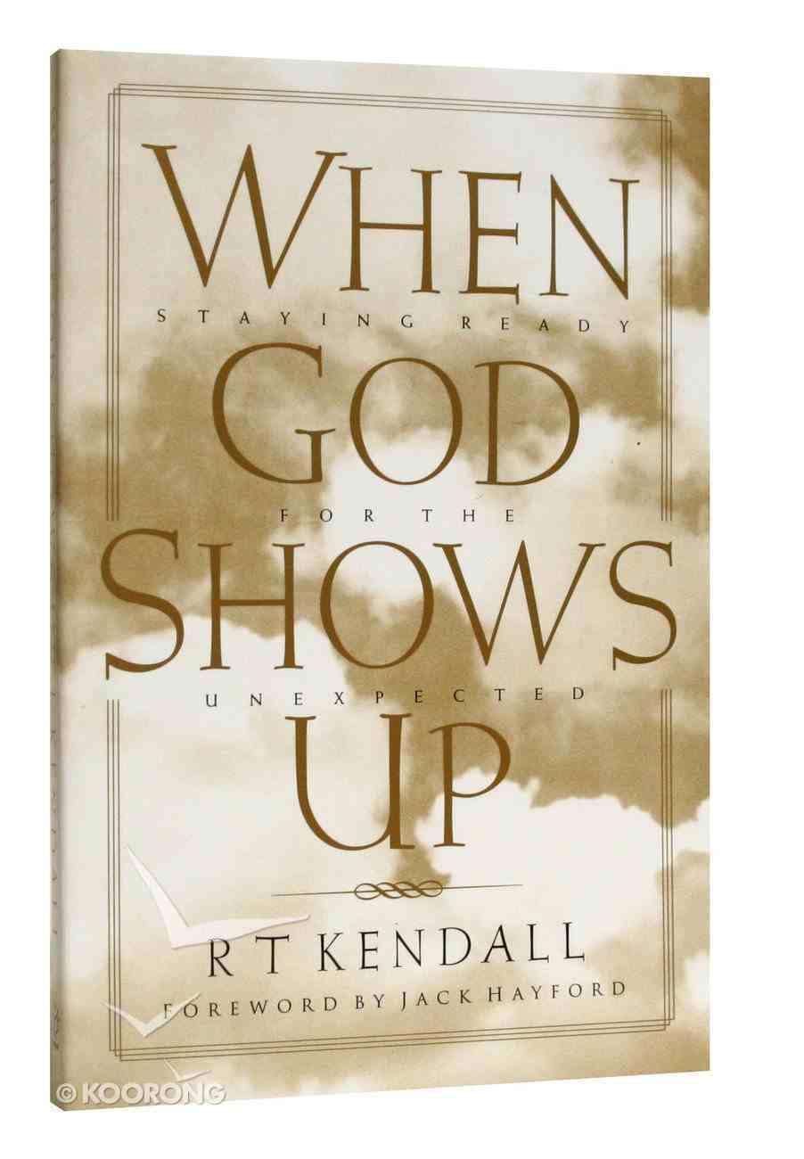 When God Shows Up Paperback