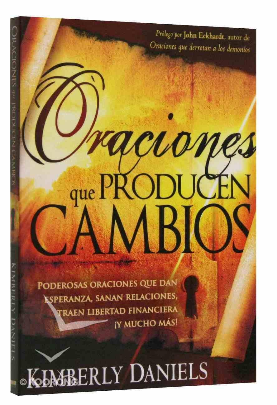 Oraciones Que Producen Cambios (Prayers That Bring Change) Paperback
