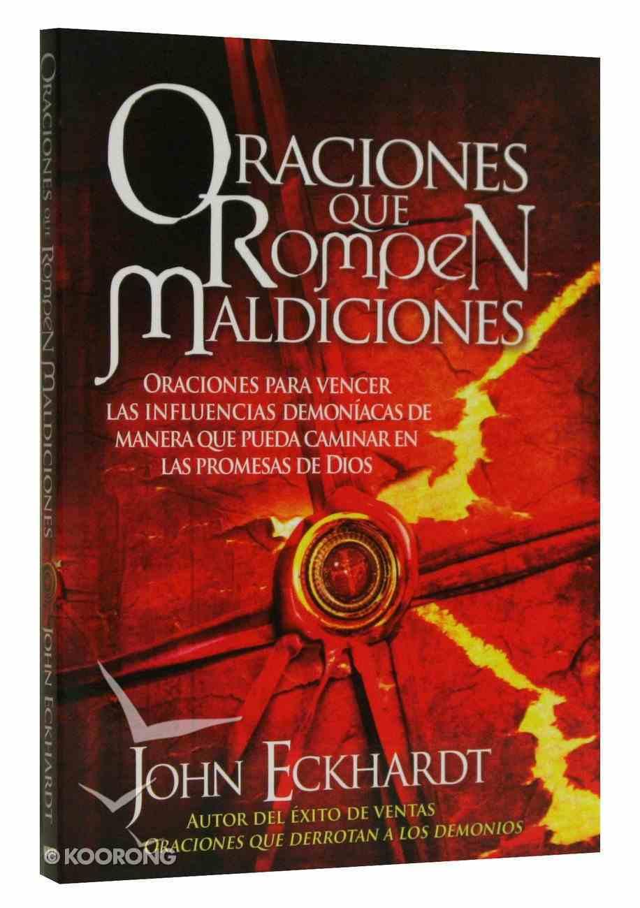 Oraciones Que Rompen Maldiciones (Prayers That Break Curses) Paperback