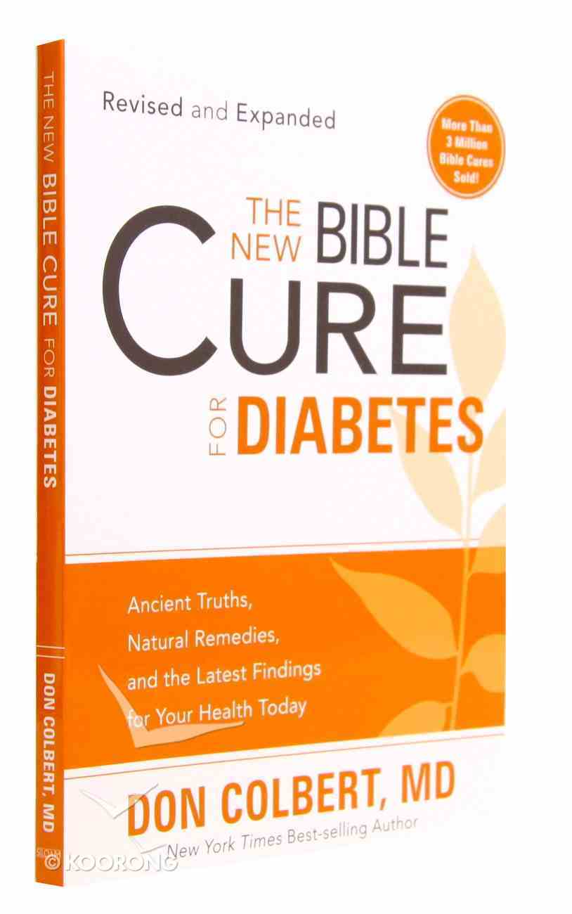The New Bible Cure For Diabetes (The New Bible Cure Series) Paperback