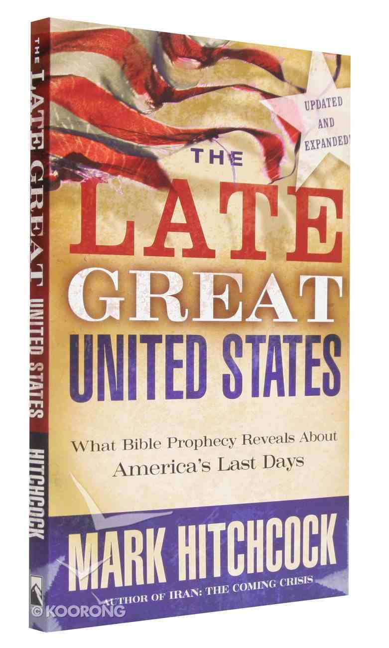The Late Great United States Paperback