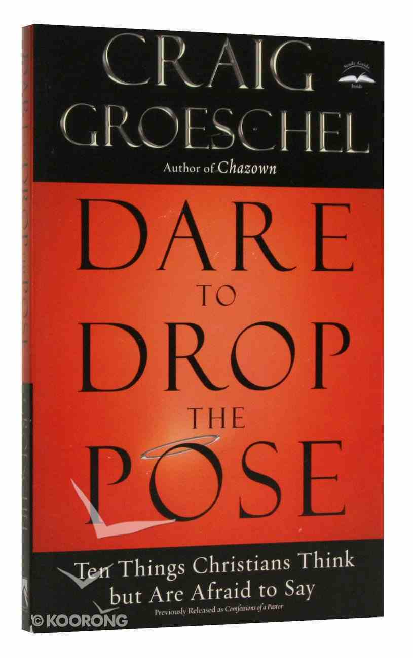 Dare to Drop the Pose Paperback