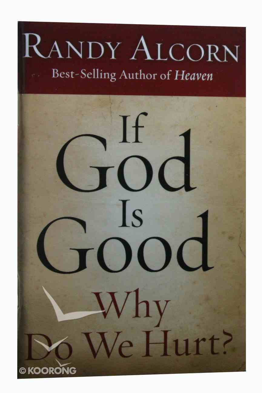 If God is Good Why Do We Hurt? (10 Pack) Booklet