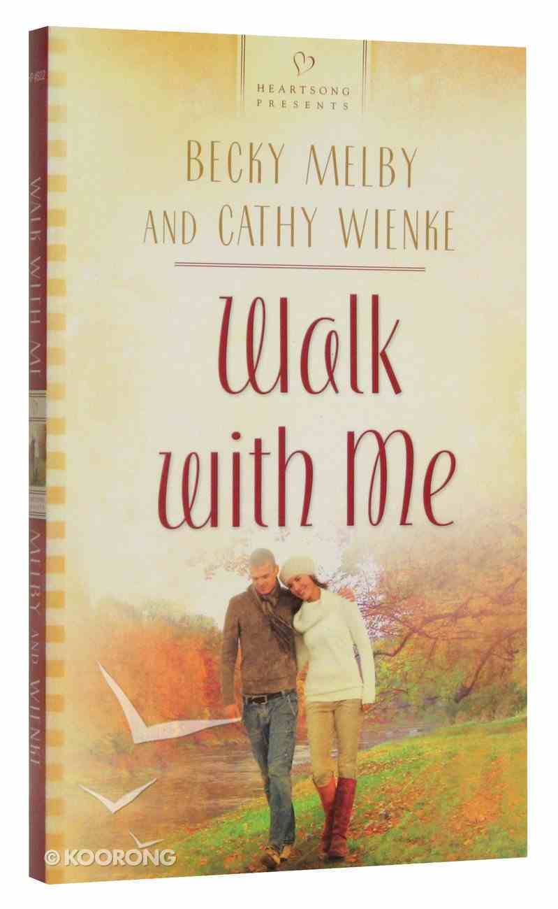 Heartsong: Walk With Me Paperback