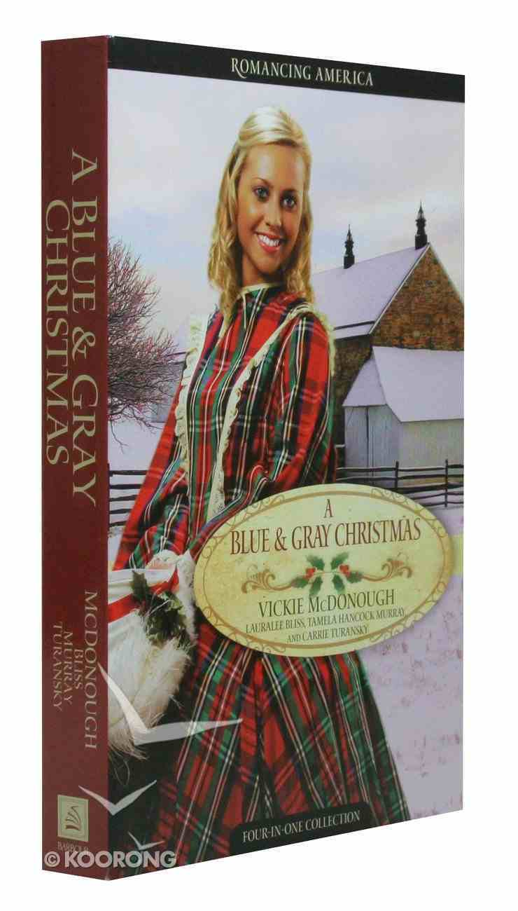 A 4in1: Romancing America: Blue and Gray Christmas (Romancing America Series) Paperback