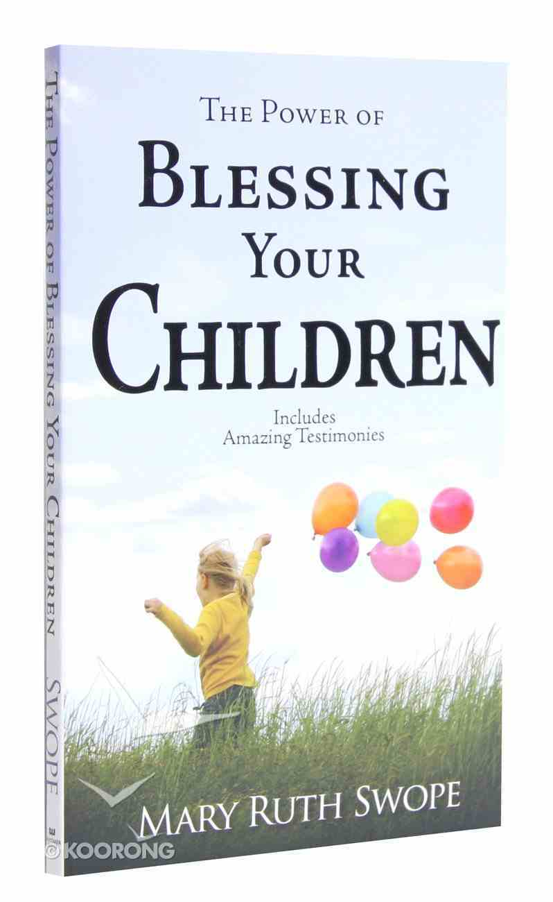 The Power of Blessing Your Children Mass Market