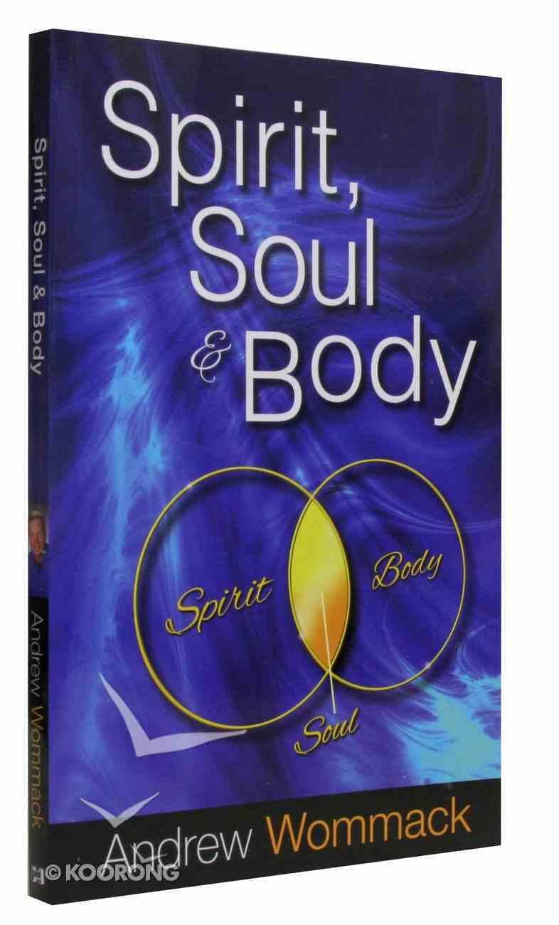 Spirit, Soul & Body Paperback