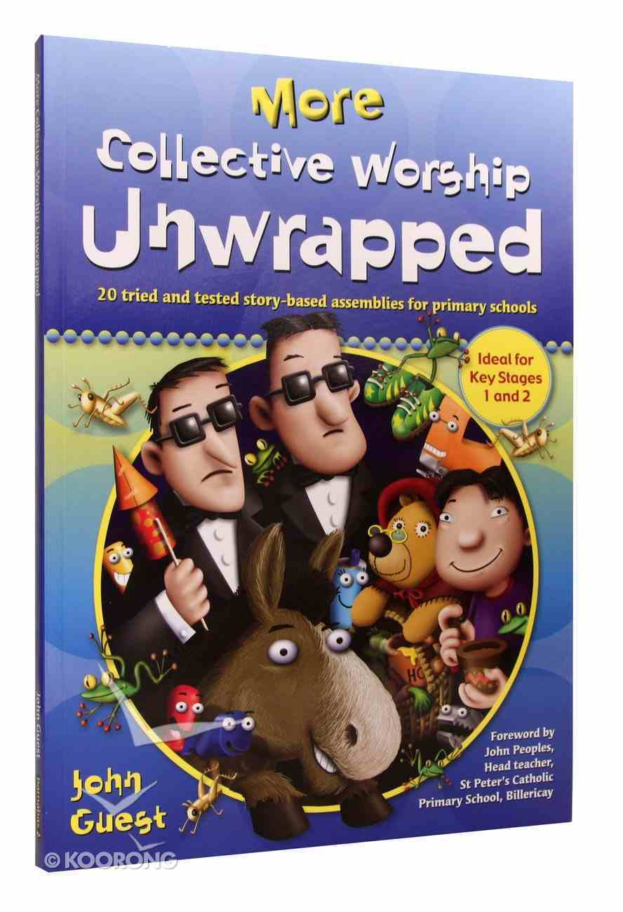 More Collective Worship Unwrapped Paperback