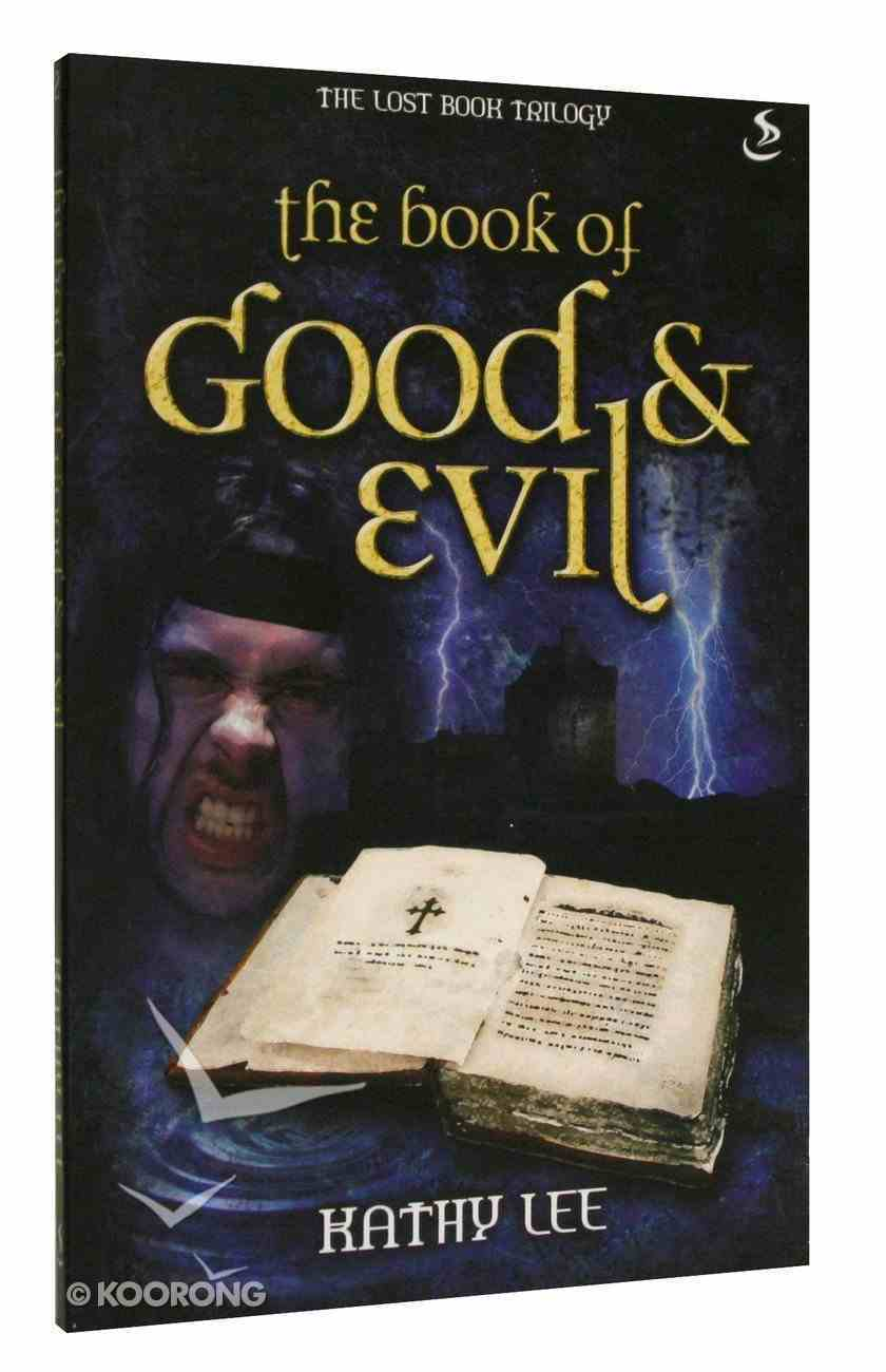 The Book of Good and Evil (#02 in The Lost Book Trilogy Series) Paperback