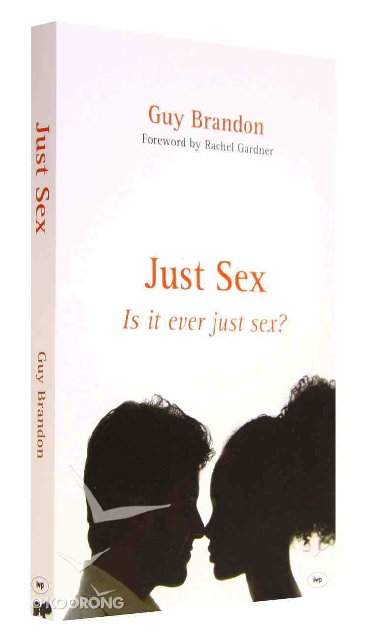 Just Sex Paperback