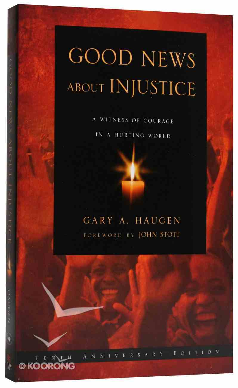 Good News About Injustice (10th Anniversary Edition) PB Large Format