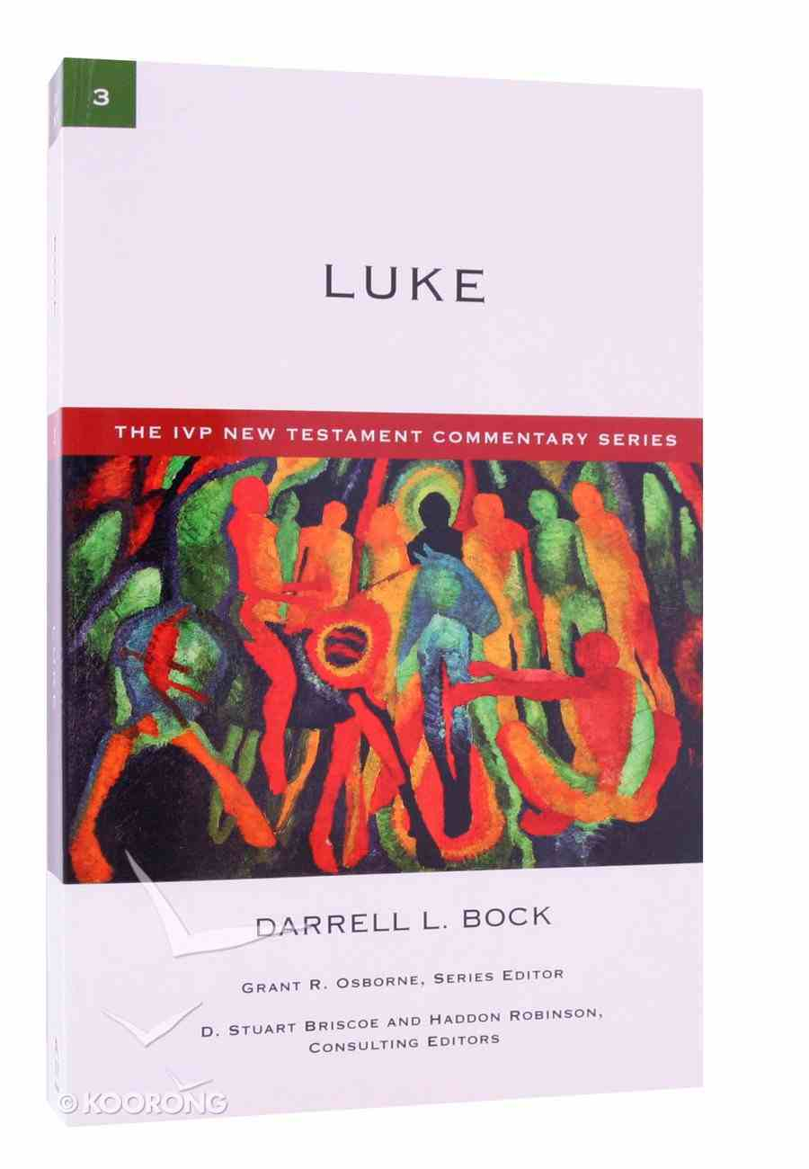 Ivp Ntc: Luke (Ivp New Testament Commentary Series) Paperback