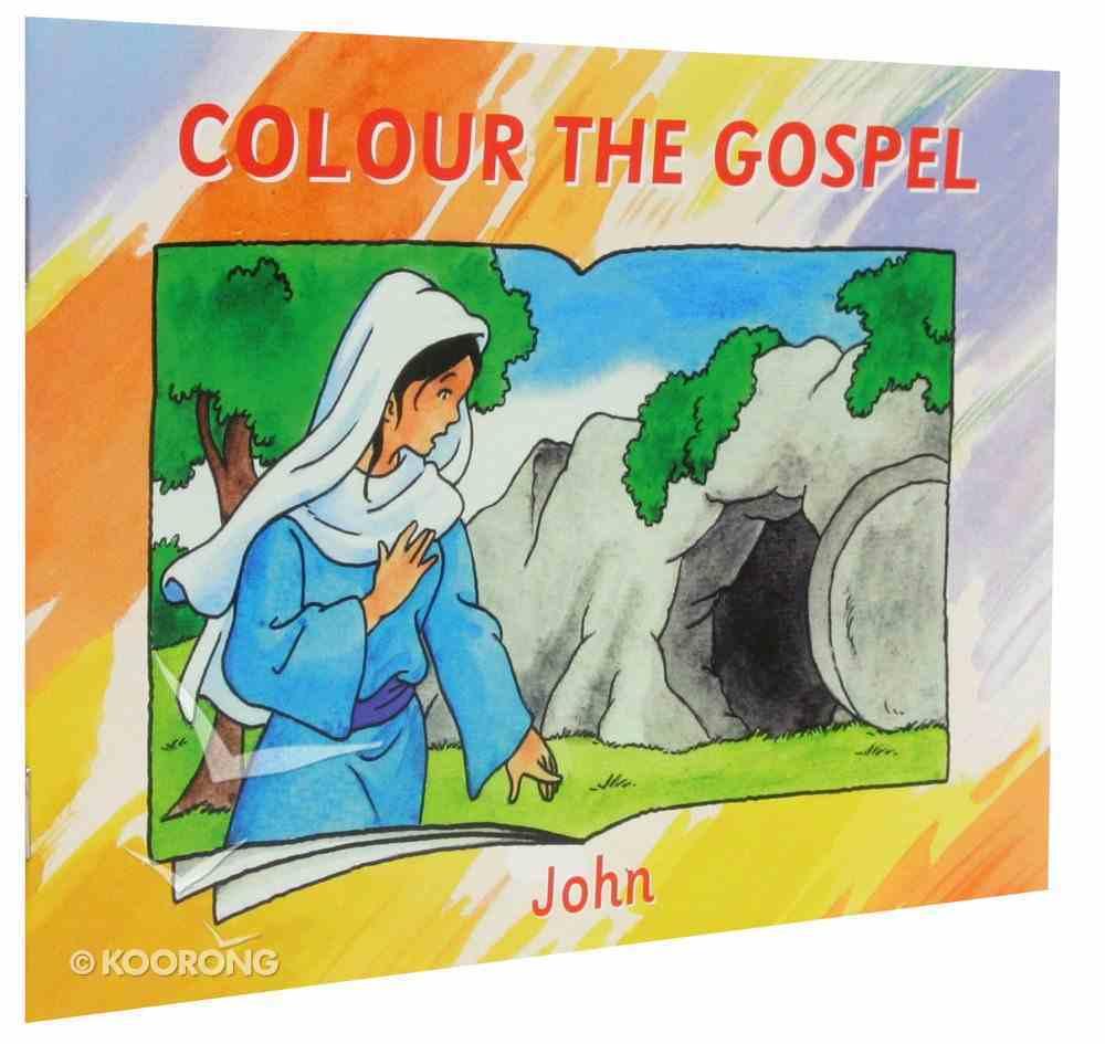 John (Colour The Gospels Series) Paperback