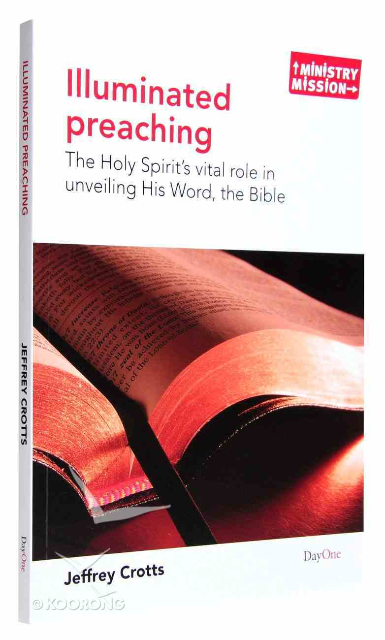 Illuminated Preaching (Ministry And Mission Series) Paperback