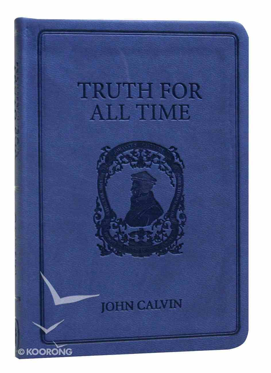 Truth For All Time (Gift Edition) (Pocket Puritans Series) Paperback