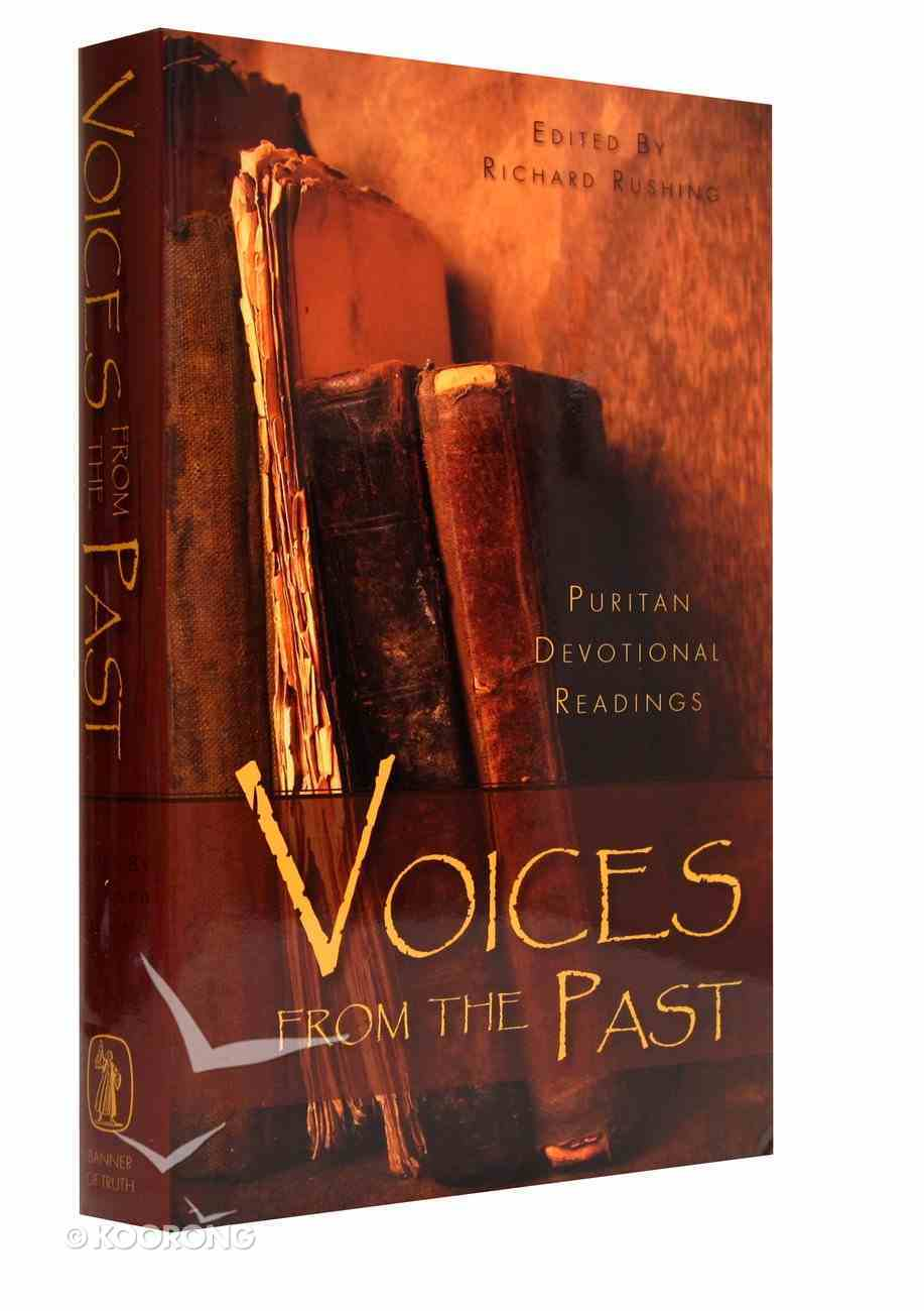 Voices From the Past: Puritan Devotional Readings (Vol 1) Hardback