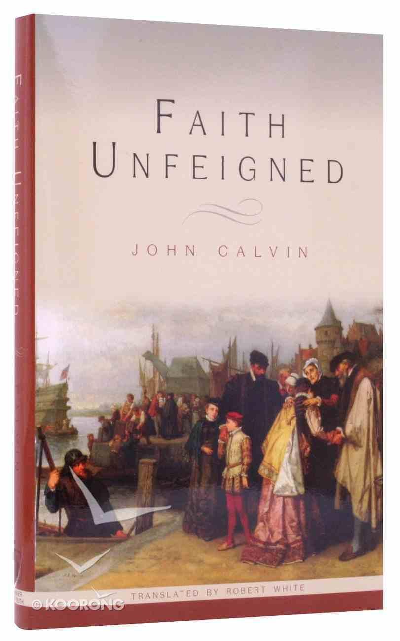 Faith Unfeigned Hardback