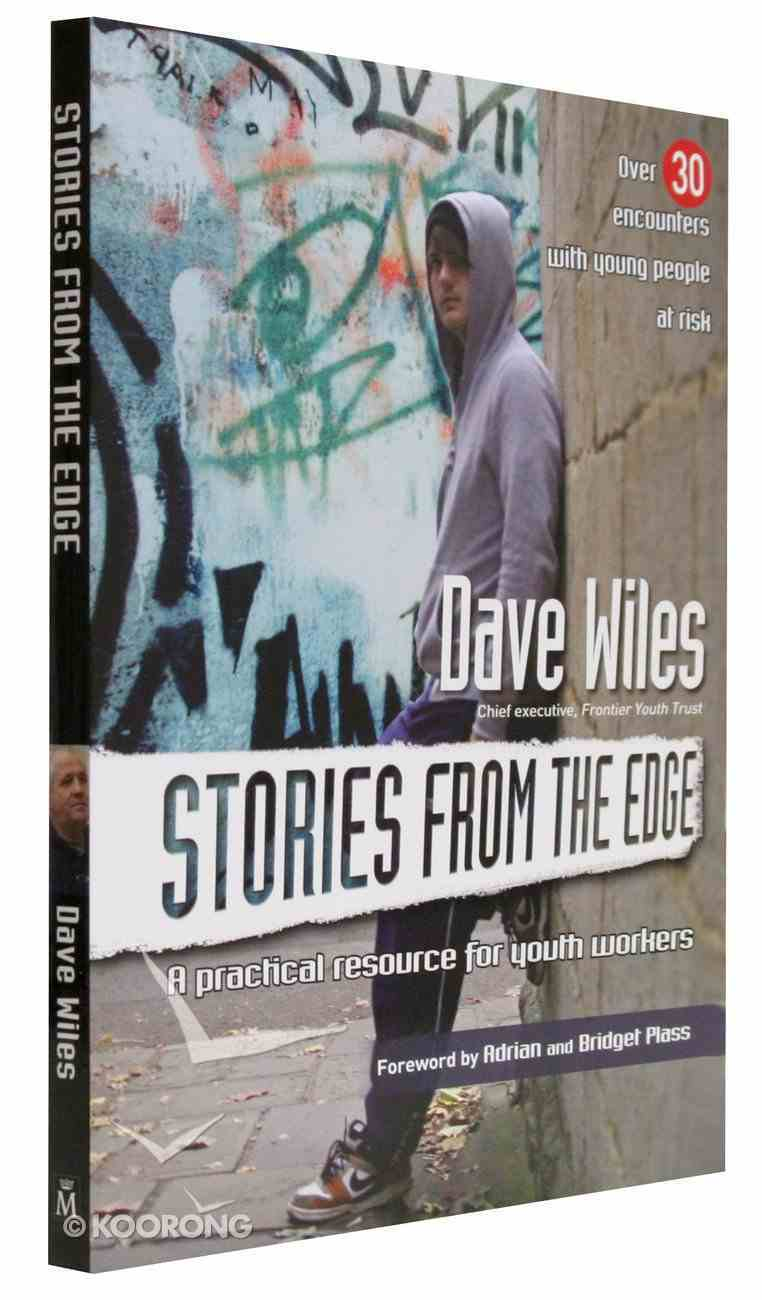 Stories From the Edge: A Practical Resources For Youth Workers Paperback