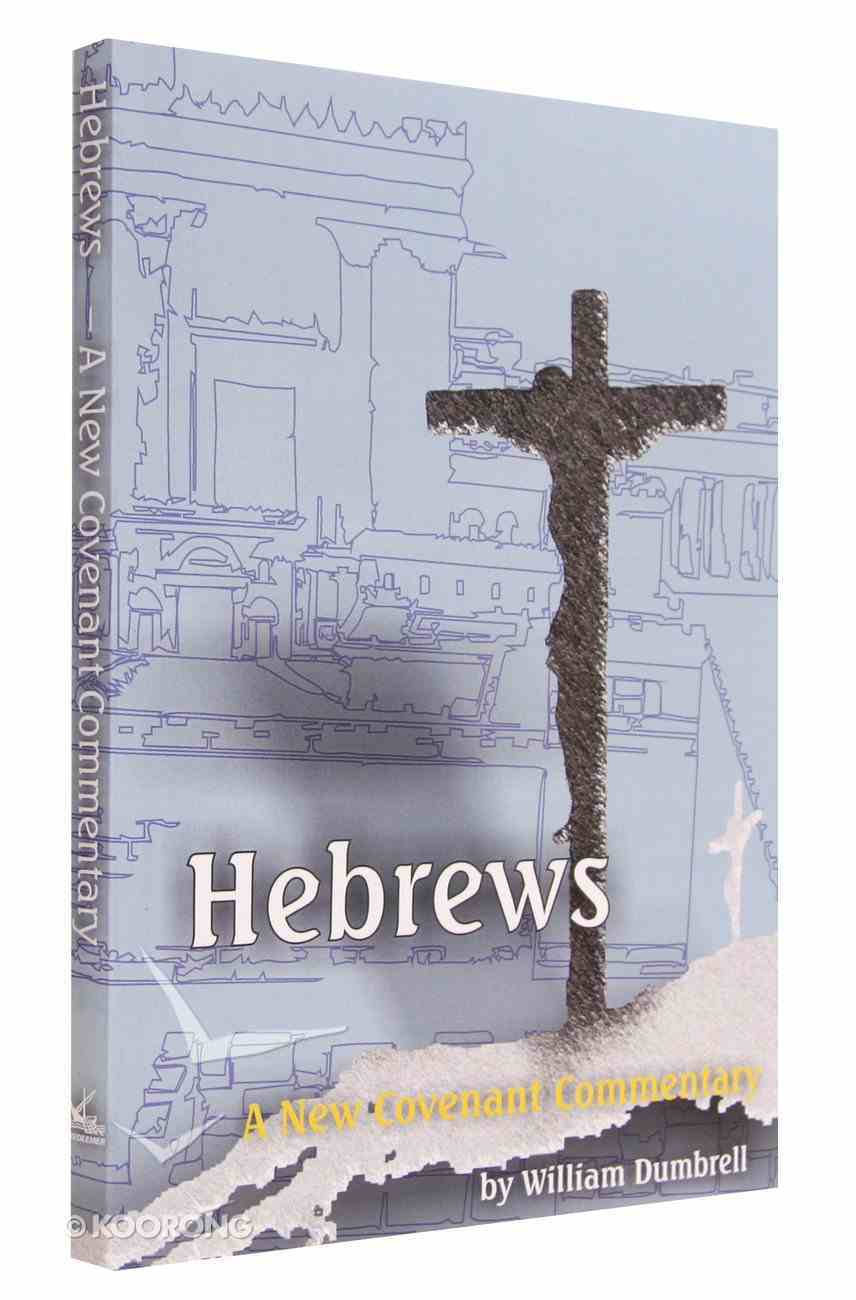 Hebrews (New Covenant Commentary Series) Paperback