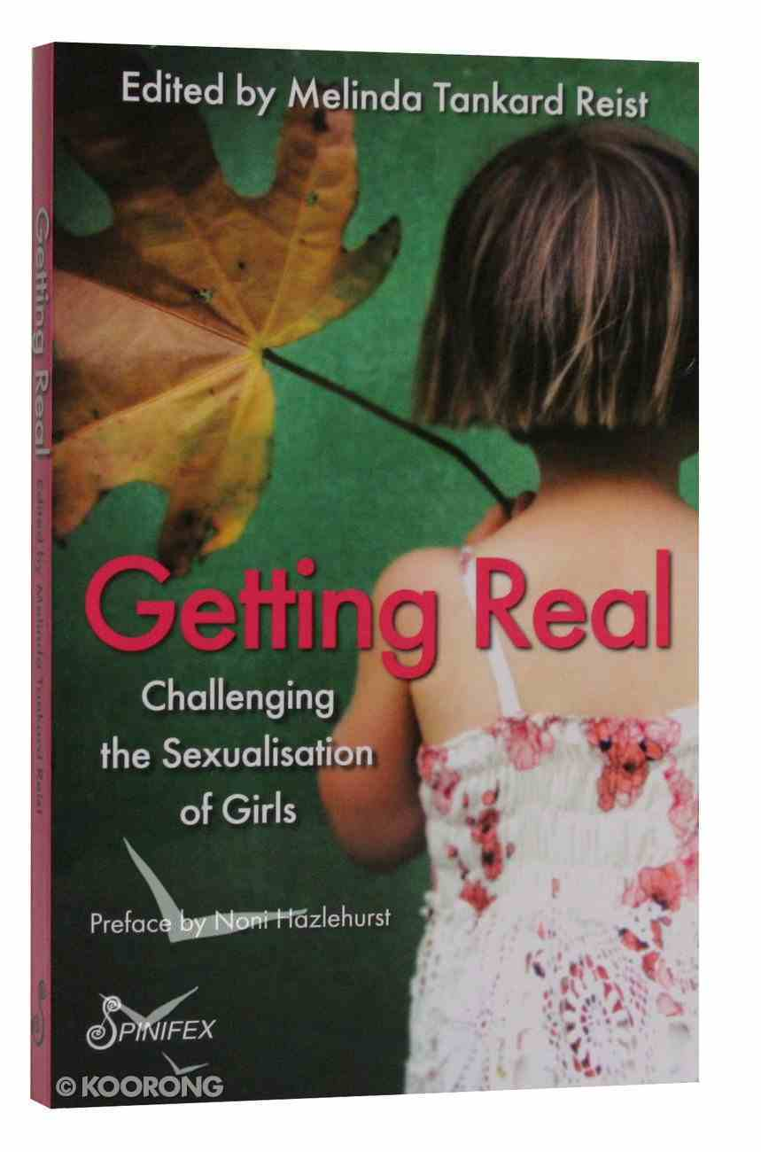 Getting Real: Challenging the Sexualisation of Girls Paperback