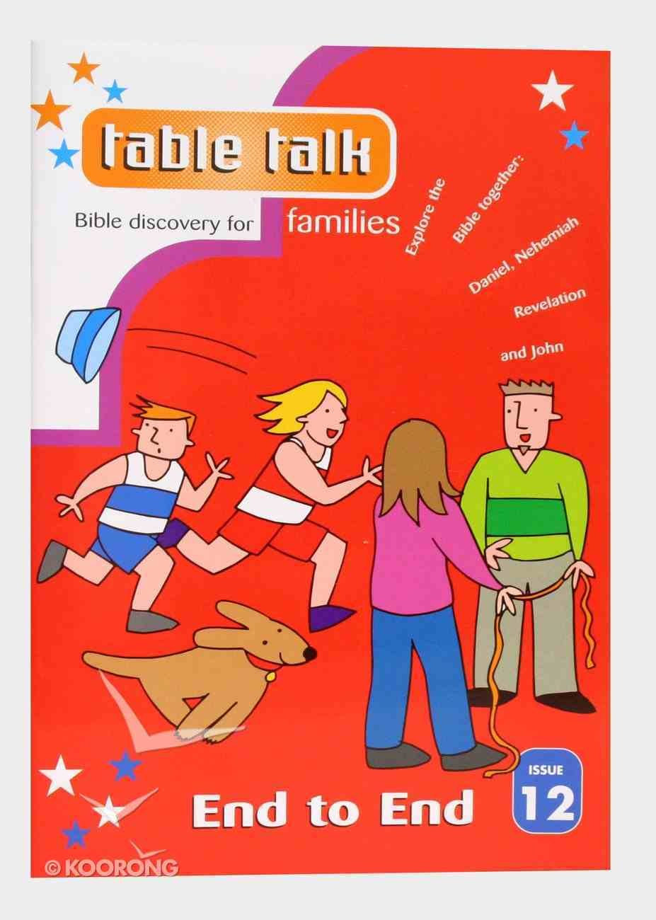 End to End (#12 in Table Talk Series) Paperback