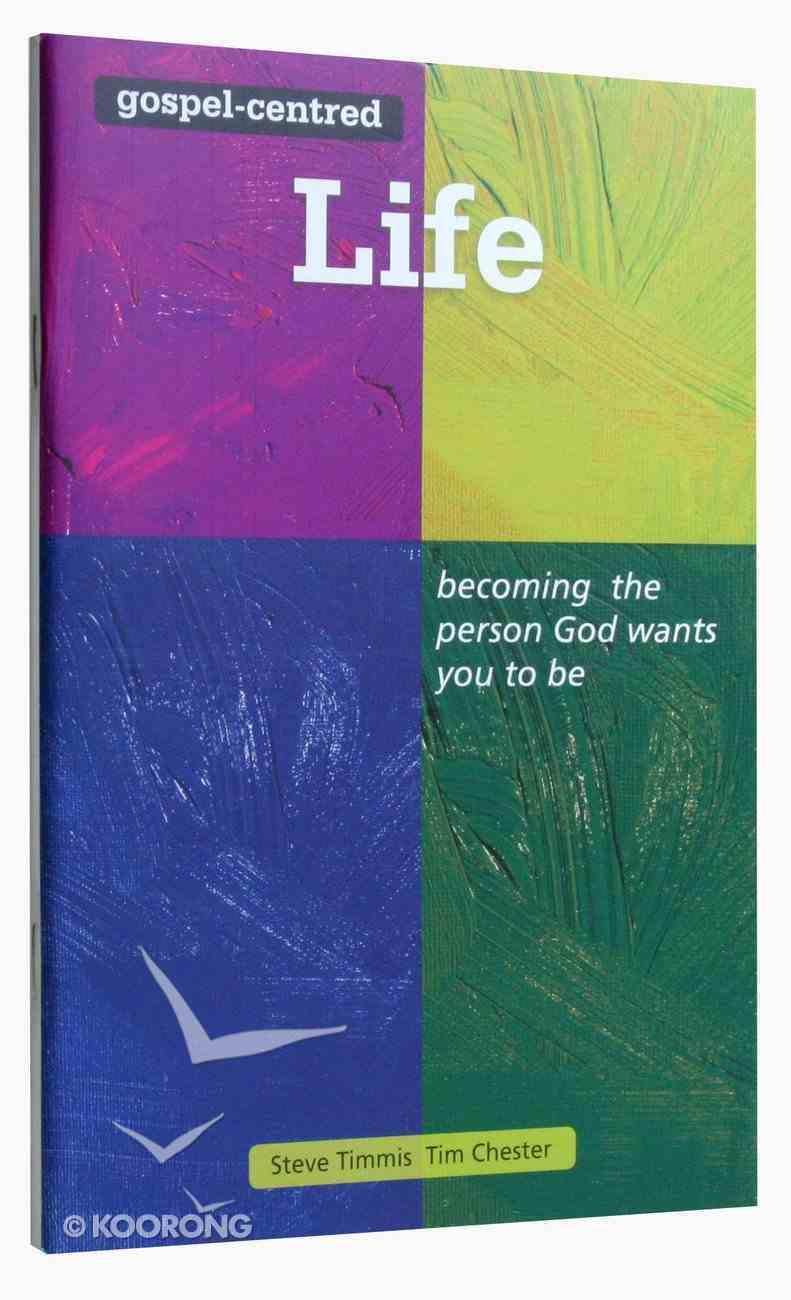 The Gospel-Centred Life (Gospel Centred Series) Paperback