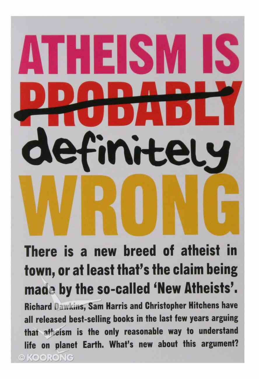 Atheism is Definitely Wrong Booklet