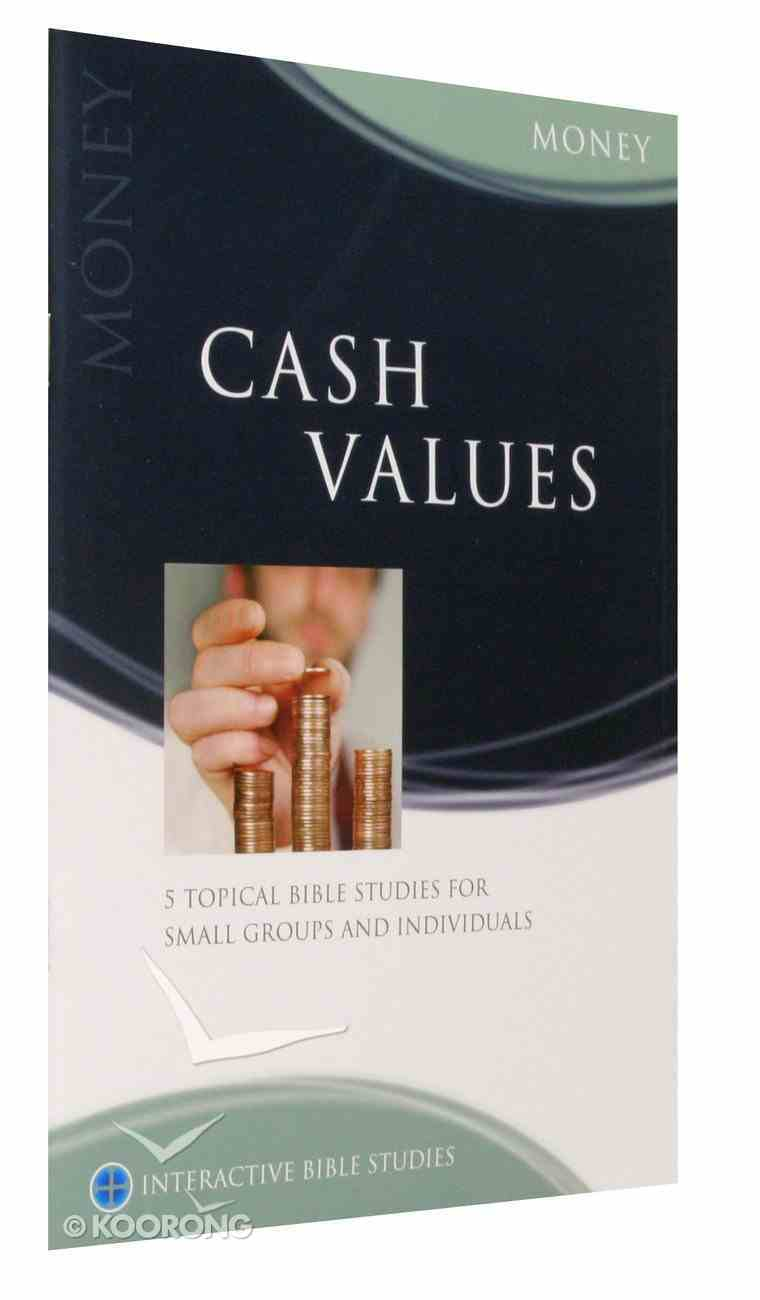 Cash Values (Money) (Interactive Bible Study Series) Paperback