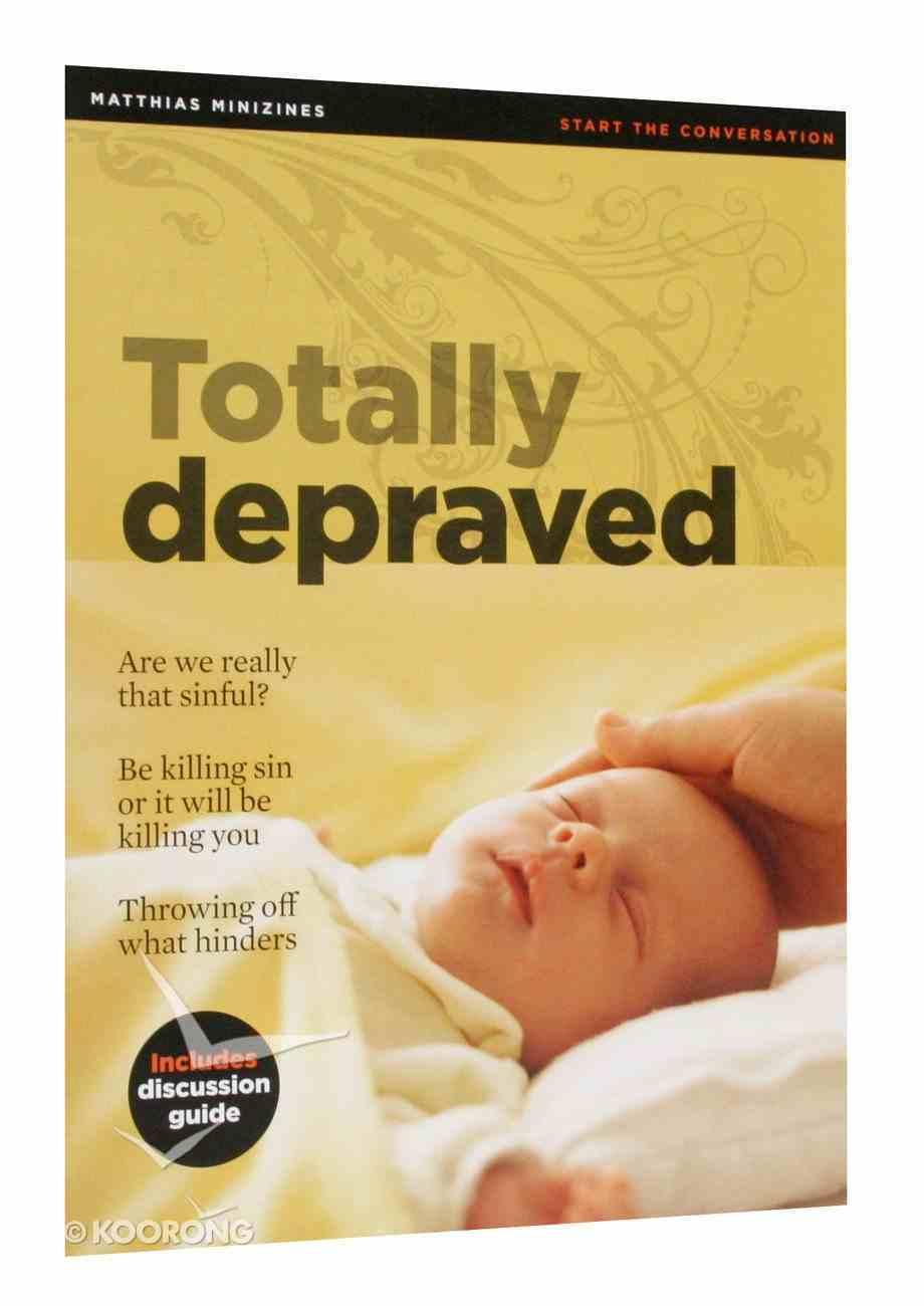 Totally Depraved (Matthias Minizines Series) Magazine