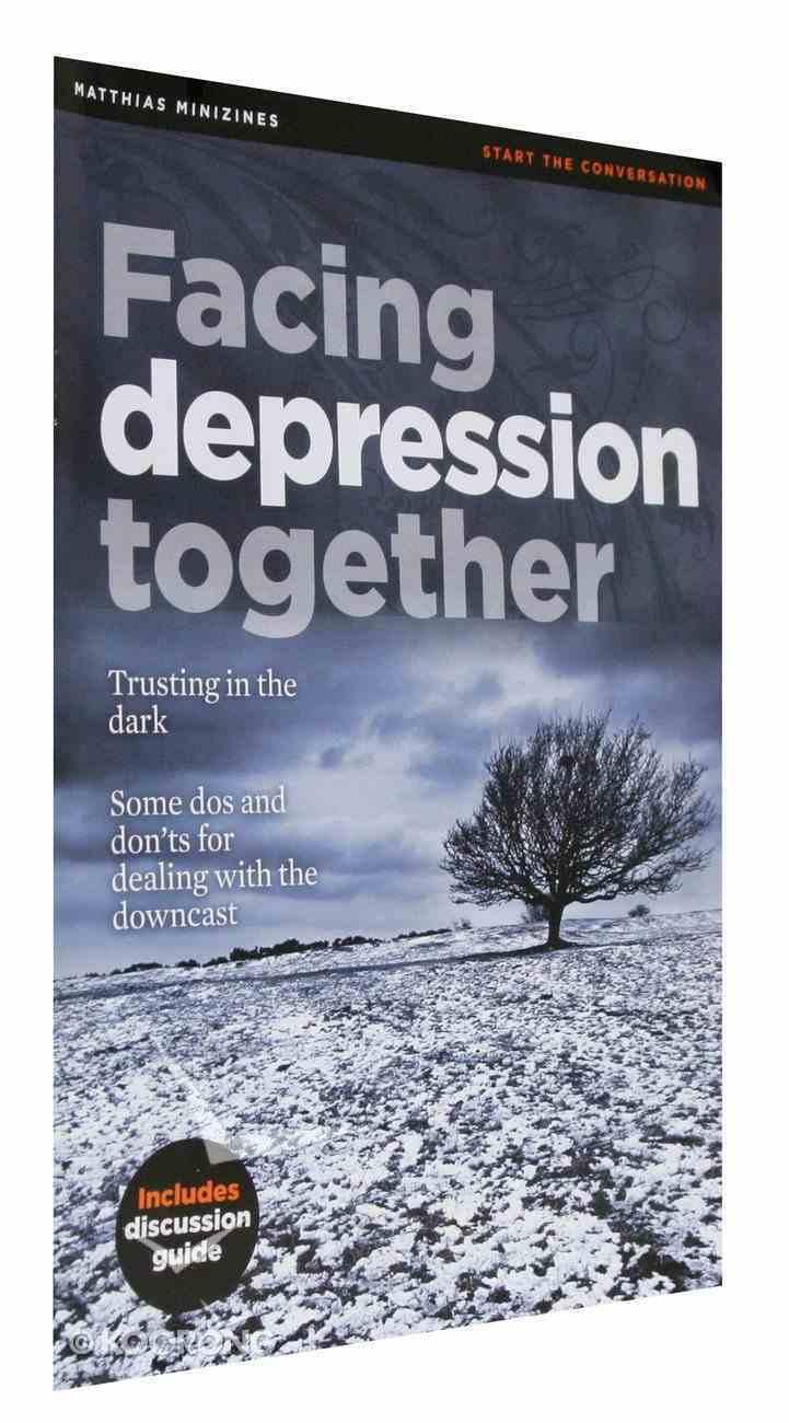 Facing Depression Together (Includes Discussion Guide) (Matthias Minizines Series) Magazine