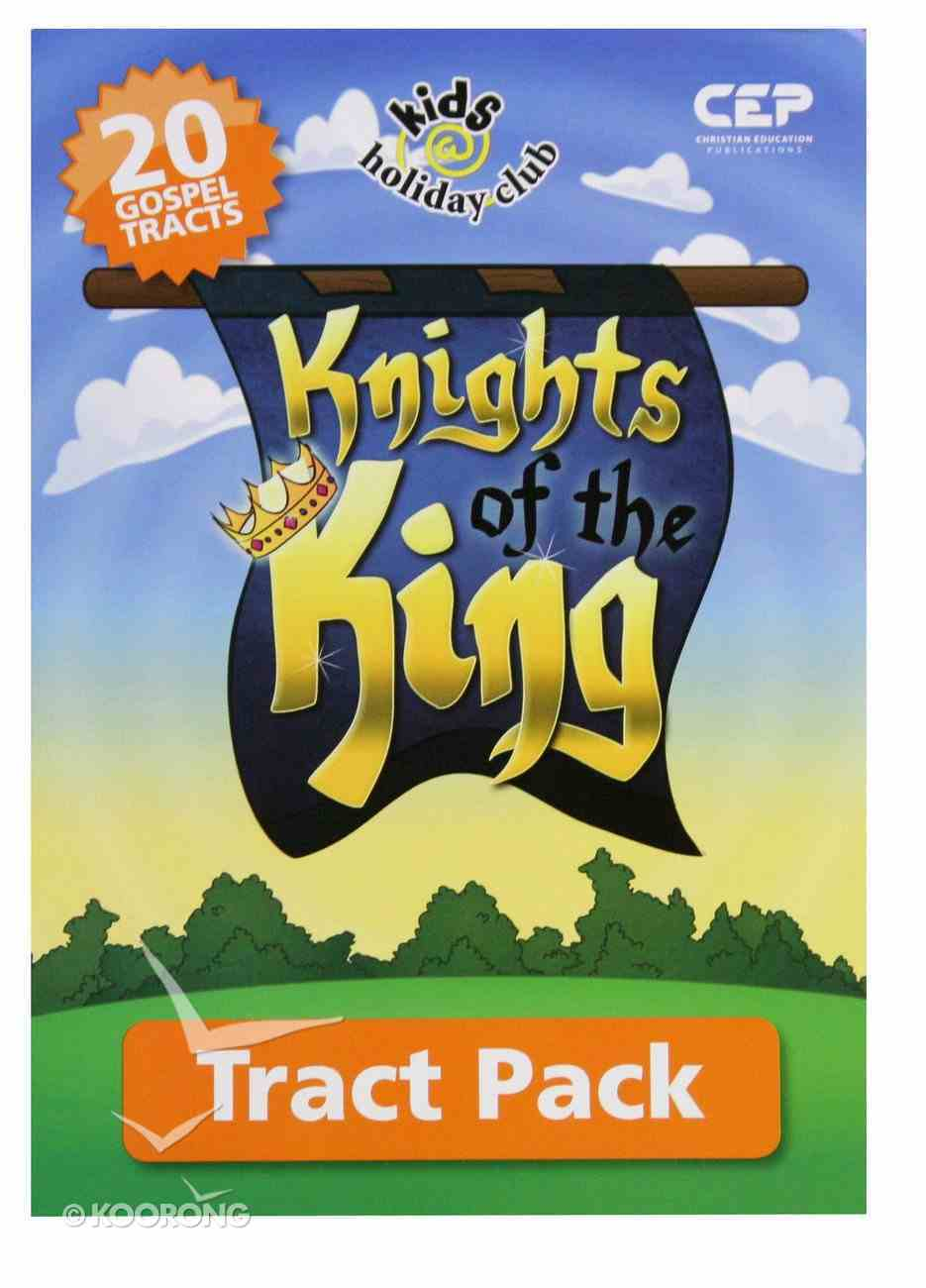 Knights of the King (Tract - 20 Pack) (Kids @ Club Series) Pack