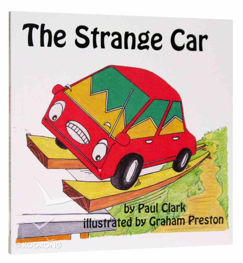 The Strange Car (Car Park Parables Series) Paperback