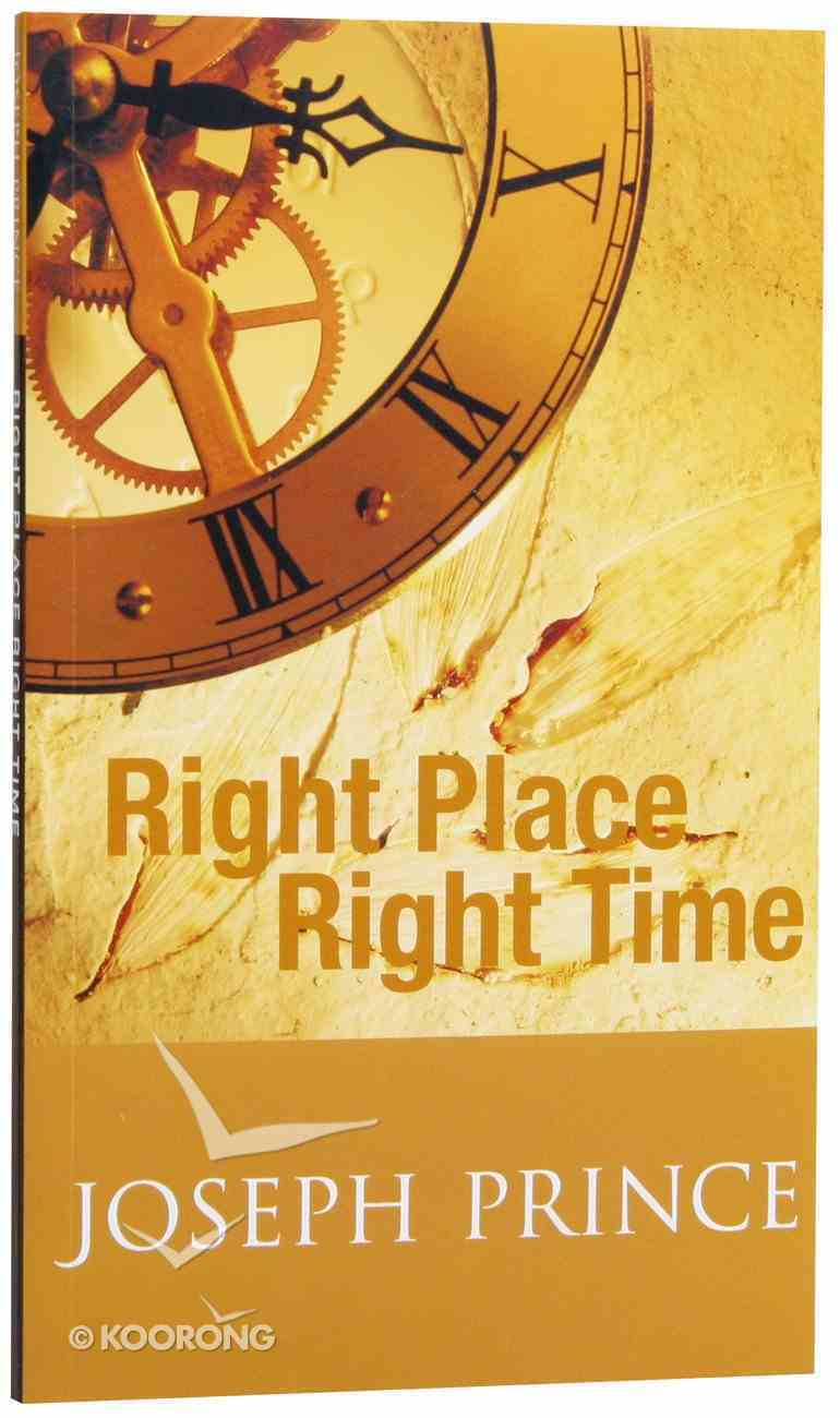 Right Place Right Time Paperback