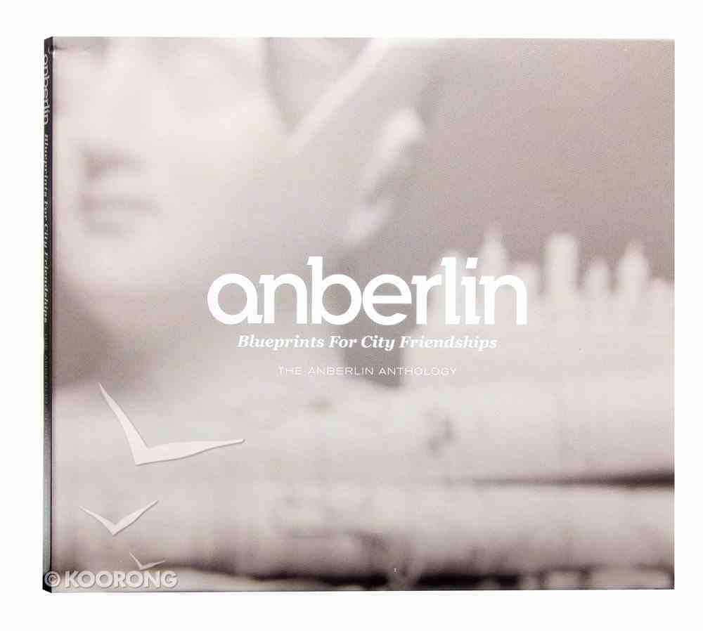 Blueprints For City Friendships: Anberlin Anthology CD