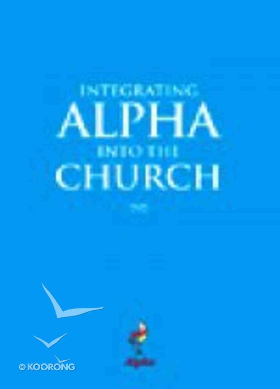 Integrating Alpha Into the Church (Alpha Course) DVD