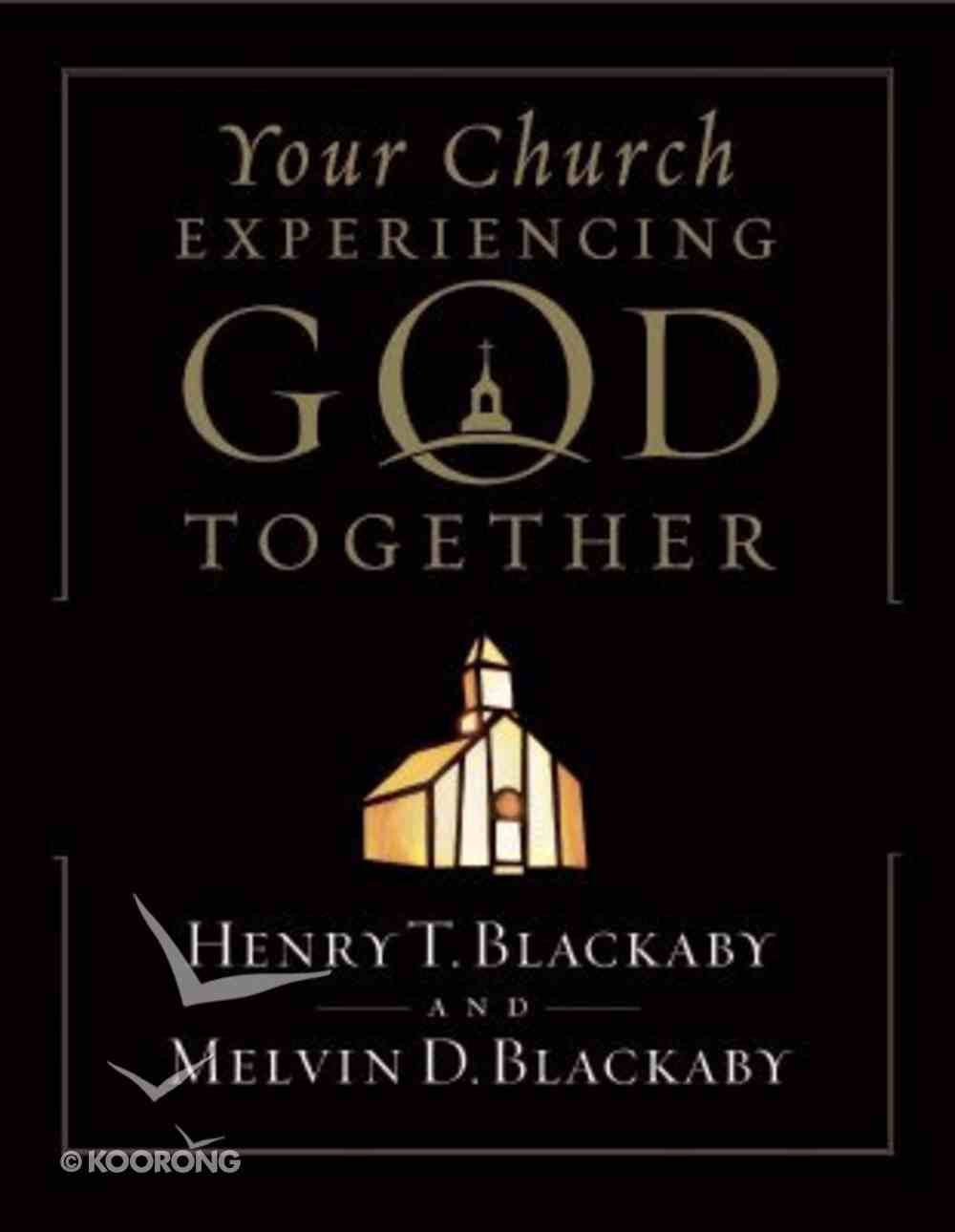 Your Church Experiencing God Together (Member Book) Paperback